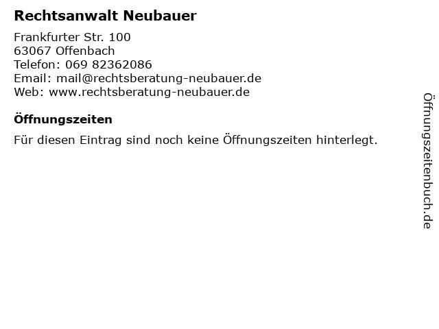 Rechtsanwalt Neubauer in Offenbach: Adresse und Öffnungszeiten