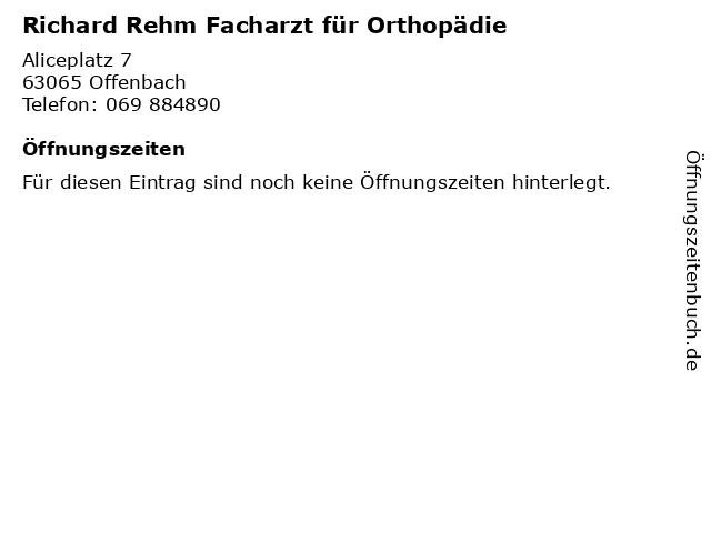 Richard Rehm Facharzt für Orthopädie in Offenbach: Adresse und Öffnungszeiten