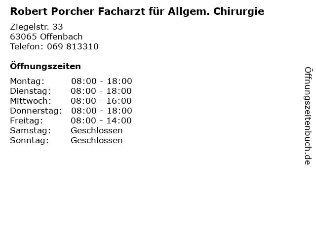 Robert Porcher Facharzt für Allgem. Chirurgie in Offenbach: Adresse und Öffnungszeiten