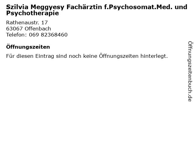 Szilvia Meggyesy Fachärztin f.Psychosomat.Med. und Psychotherapie in Offenbach: Adresse und Öffnungszeiten