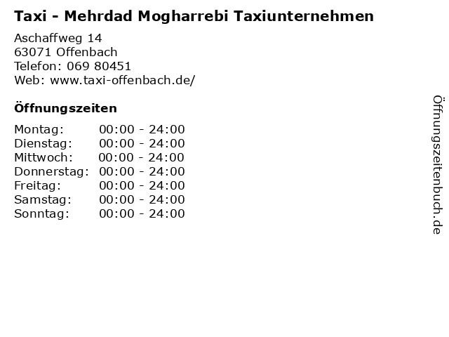 Taxi - Mehrdad Mogharrebi Taxiunternehmen in Offenbach: Adresse und Öffnungszeiten