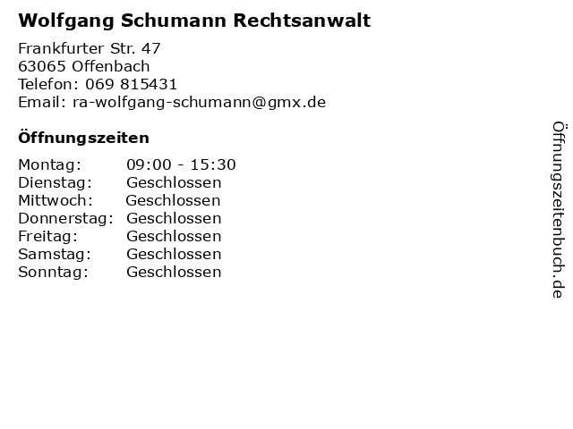 Wolfgang Schumann Rechtsanwalt in Offenbach: Adresse und Öffnungszeiten