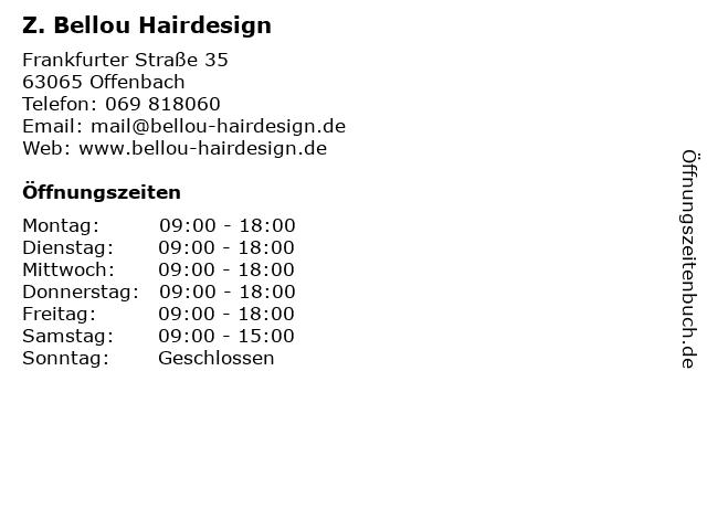 Z. Bellou Hairdesign in Offenbach: Adresse und Öffnungszeiten