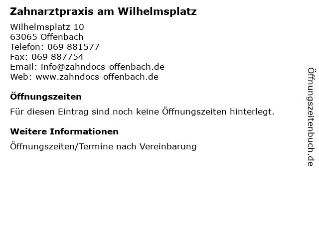 Zahnarztpraxis am Wilhelmsplatz in Offenbach: Adresse und Öffnungszeiten