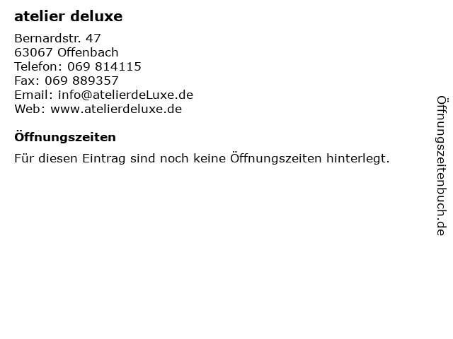 atelier deluxe in Offenbach: Adresse und Öffnungszeiten