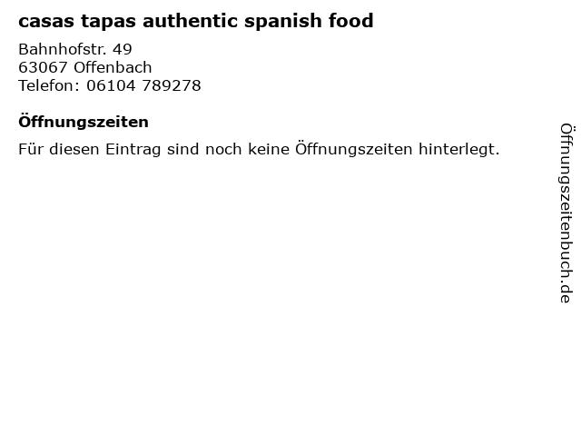 casas tapas authentic spanish food in Offenbach: Adresse und Öffnungszeiten
