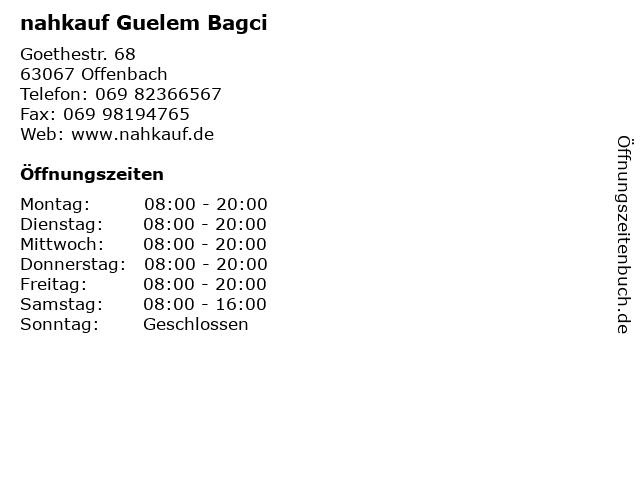 nahkauf Guelem Bagci in Offenbach: Adresse und Öffnungszeiten