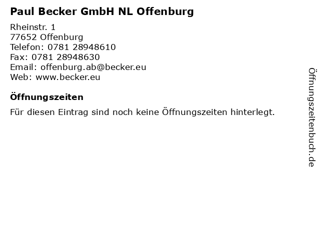 Paul Becker GmbH NL Offenburg in Offenburg: Adresse und Öffnungszeiten