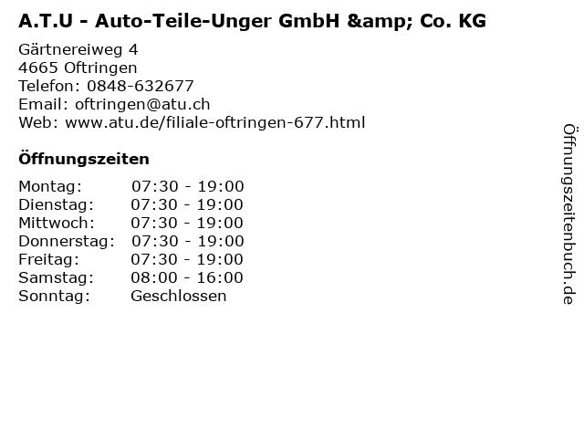 A.T.U - Auto-Teile-Unger GmbH & Co. KG in Oftringen: Adresse und Öffnungszeiten