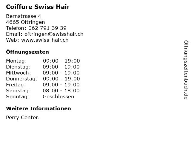 Coiffure Swiss Hair in Oftringen: Adresse und Öffnungszeiten
