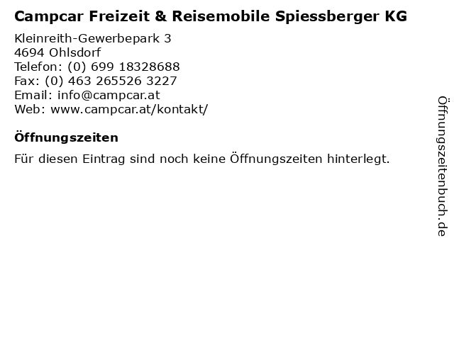 Campcar Freizeit & Reisemobile Spiessberger KG in Ohlsdorf: Adresse und Öffnungszeiten