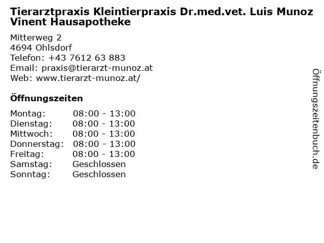 Tierarztpraxis Kleintierpraxis Dr.med.vet. Luis Munoz Vinent Hausapotheke in Ohlsdorf: Adresse und Öffnungszeiten