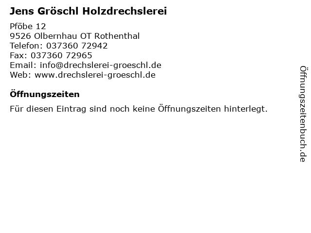 Jens Gröschl Holzdrechslerei in Olbernhau OT Rothenthal: Adresse und Öffnungszeiten