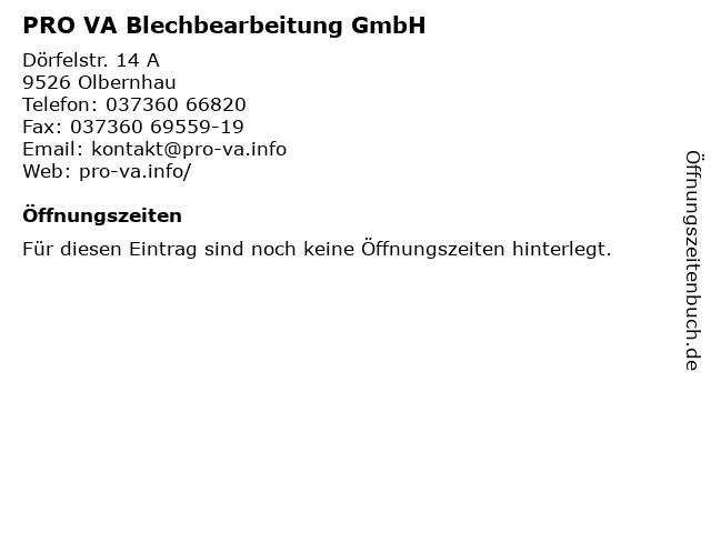 PRO VA Blechbearbeitung GmbH in Olbernhau: Adresse und Öffnungszeiten