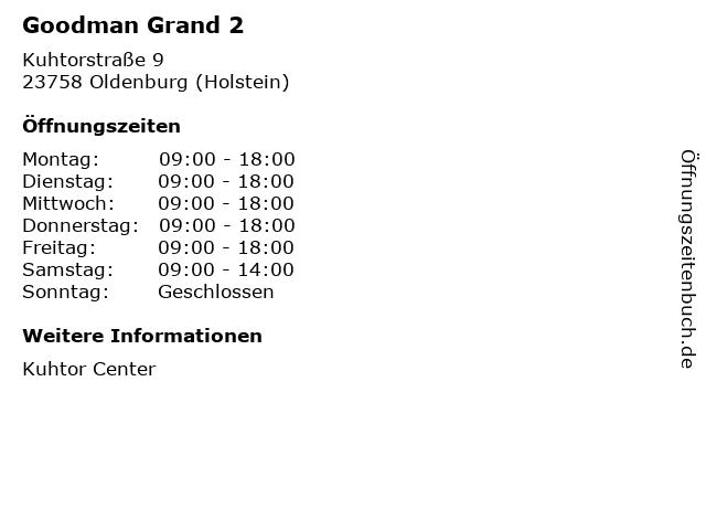 Goodman Grand 2 in Oldenburg (Holstein): Adresse und Öffnungszeiten