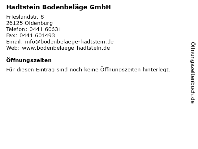 Hadtstein Bodenbeläge GmbH in Oldenburg: Adresse und Öffnungszeiten