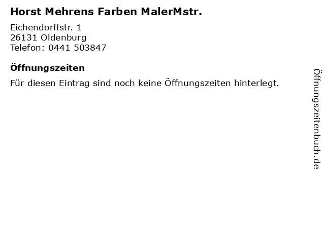 Horst Mehrens Farben MalerMstr. in Oldenburg: Adresse und Öffnungszeiten