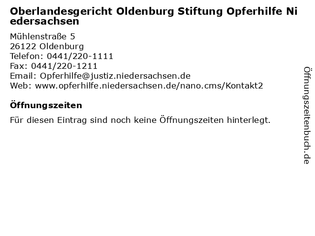 Oberlandesgericht Oldenburg Stiftung Opferhilfe Niedersachsen in Oldenburg: Adresse und Öffnungszeiten