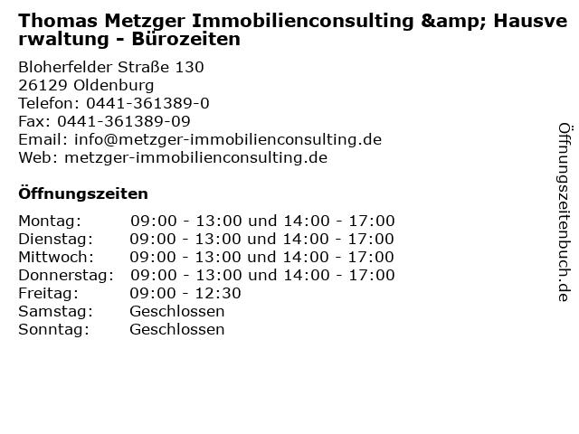 Thomas Metzger Immobilienconsulting & Hausverwaltung - Bürozeiten in Oldenburg: Adresse und Öffnungszeiten