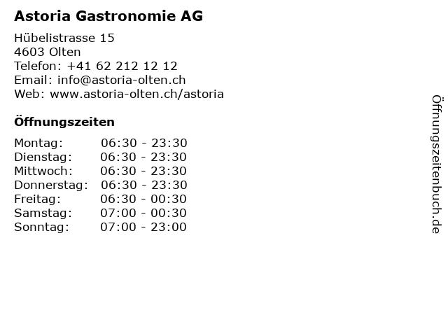 Astoria Gastronomie AG in Olten: Adresse und Öffnungszeiten