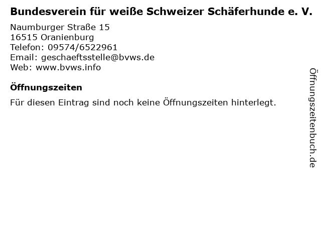 Bundesverein für weiße Schweizer Schäferhunde e. V. in Oranienburg: Adresse und Öffnungszeiten