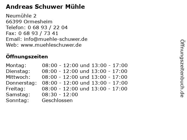 Andreas Schuwer Mühle in Ormesheim: Adresse und Öffnungszeiten