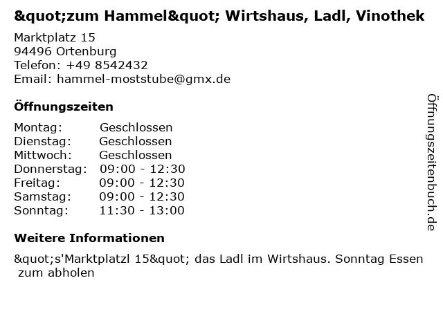 """""""zum Hammel"""" Wirtshaus, Ladl, Vinothek in Ortenburg: Adresse und Öffnungszeiten"""