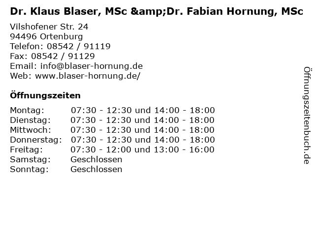 Dr. Klaus Blaser, MSc &Dr. Fabian Hornung, MSc in Ortenburg: Adresse und Öffnungszeiten