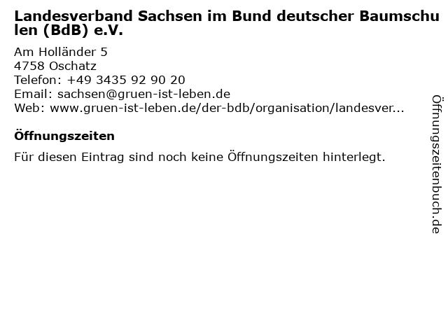 Landesverband Sachsen im Bund deutscher Baumschulen (BdB) e.V. in Oschatz: Adresse und Öffnungszeiten