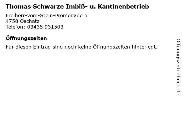 Thomas Schwarze Imbiß- u. Kantinenbetrieb in Oschatz: Adresse und Öffnungszeiten