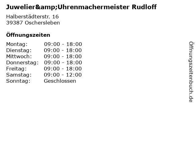 Juwelier&Uhrenmachermeister Rudloff in Oschersleben: Adresse und Öffnungszeiten