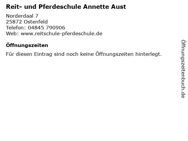Reit- und Pferdeschule Annette Aust in Ostenfeld: Adresse und Öffnungszeiten