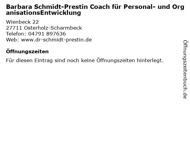 Barbara Schmidt-Prestin Coach für Personal- und OrganisationsEntwicklung in Osterholz-Scharmbeck: Adresse und Öffnungszeiten