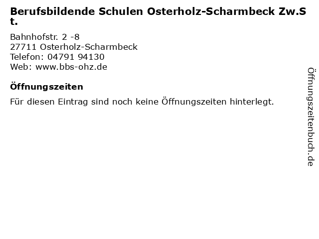 Berufsbildende Schulen Osterholz-Scharmbeck Zw.St. in Osterholz-Scharmbeck: Adresse und Öffnungszeiten