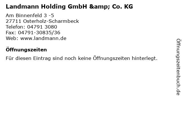 Landmann Holding GmbH & Co. KG in Osterholz-Scharmbeck: Adresse und Öffnungszeiten
