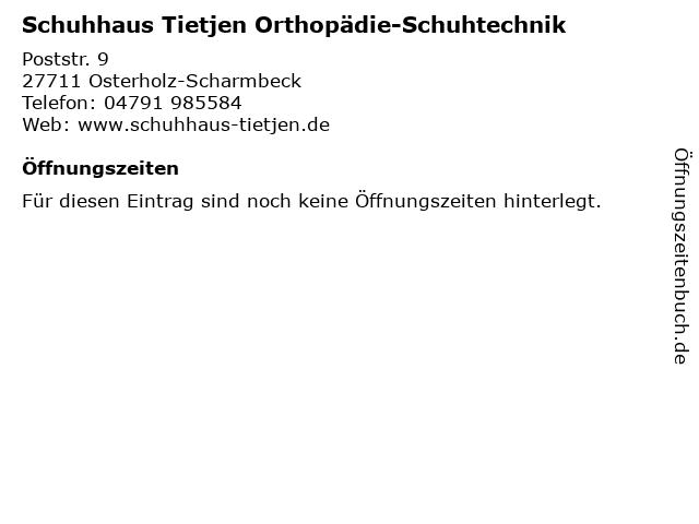 Schuhhaus Tietjen Orthopädie-Schuhtechnik in Osterholz-Scharmbeck: Adresse und Öffnungszeiten