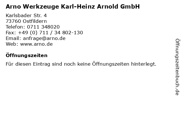 Arno Werkzeuge Karl-Heinz Arnold GmbH in Ostfildern: Adresse und Öffnungszeiten