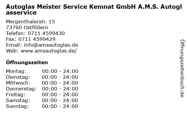 Autoglas Meister Service Kemnat GmbH A.M.S. Autoglasservice in Ostfildern: Adresse und Öffnungszeiten