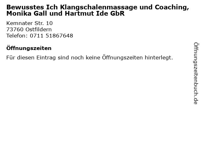 Bewusstes Ich Klangschalenmassage und Coaching, Monika Gall und Hartmut Ide GbR in Ostfildern: Adresse und Öffnungszeiten