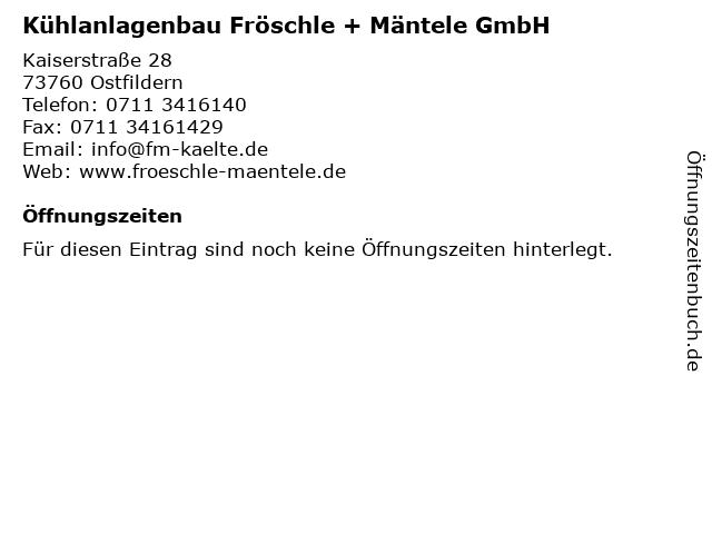 Kühlanlagenbau Fröschle + Mäntele GmbH in Ostfildern: Adresse und Öffnungszeiten