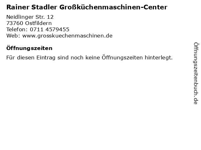 Rainer Stadler Großküchenmaschinen-Center in Ostfildern: Adresse und Öffnungszeiten