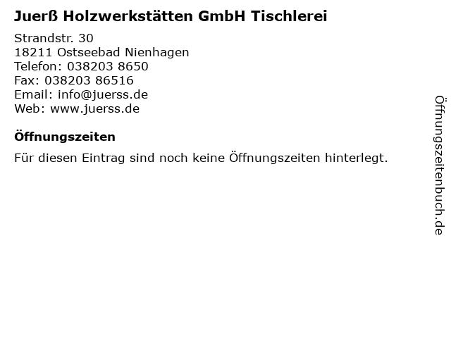 Juerß Holzwerkstätten GmbH Tischlerei in Ostseebad Nienhagen: Adresse und Öffnungszeiten