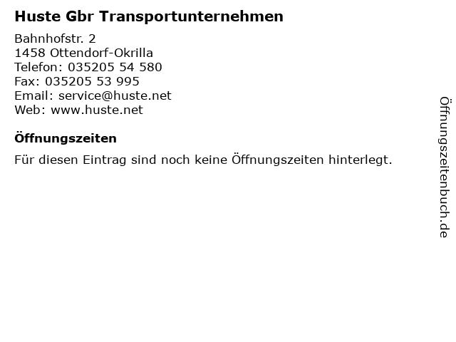 Huste Gbr Transportunternehmen in Ottendorf-Okrilla: Adresse und Öffnungszeiten