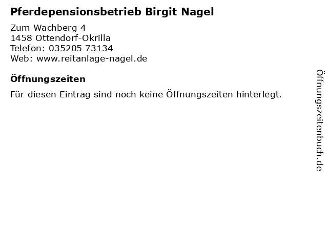Pferdepensionsbetrieb Birgit Nagel in Ottendorf-Okrilla: Adresse und Öffnungszeiten