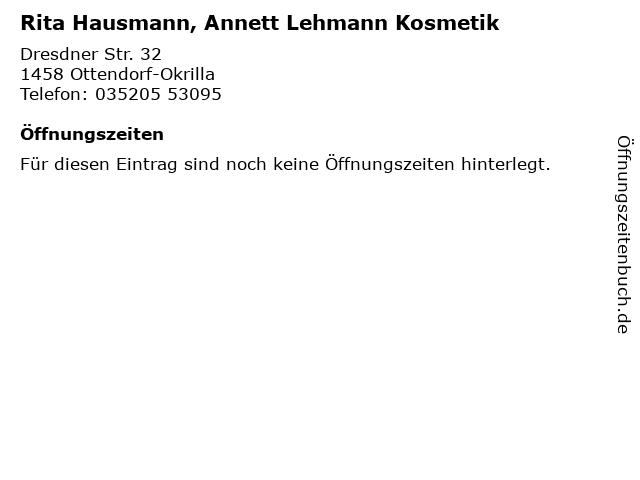 Rita Hausmann, Annett Lehmann Kosmetik in Ottendorf-Okrilla: Adresse und Öffnungszeiten