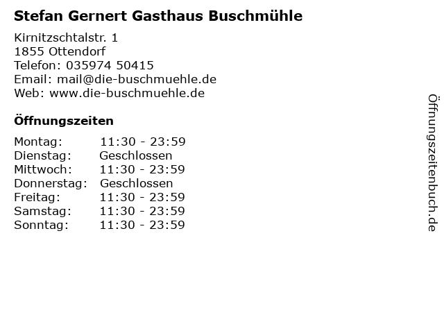 Stefan Gernert Gasthaus Buschmühle in Ottendorf: Adresse und Öffnungszeiten
