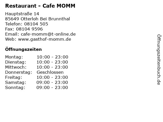 Restaurant - Cafe MOMM in Otterloh Bei Brunnthal: Adresse und Öffnungszeiten