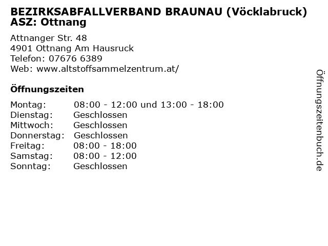 BEZIRKSABFALLVERBAND BRAUNAU (Vöcklabruck) ASZ: Ottnang in Ottnang Am Hausruck: Adresse und Öffnungszeiten