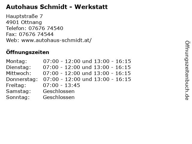 Autohaus Schmidt - Werkstatt in Ottnang: Adresse und Öffnungszeiten