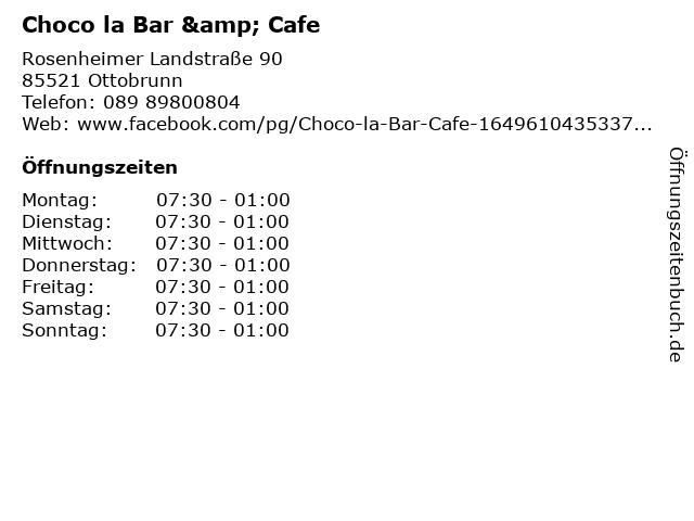 Choco la Bar & Cafe in Ottobrunn: Adresse und Öffnungszeiten